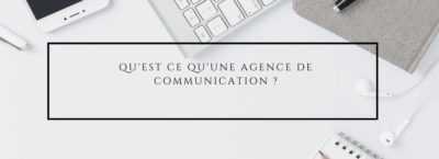 qu est ce qu une agence de communication 400x145 - Masonry No Margins